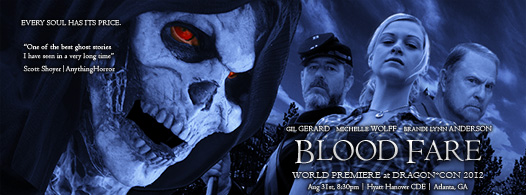 WORLD PREMIERE of J.A. Steel's BLOOD FARE starring GIL GERARD at the DRAGON*CON 2012 | Atlanta, GA 8/31 @ 8:30PM at the Hyatt Hanover CDE